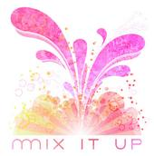 Mix It Up